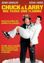 Chuck Und Larry - Wie Feuer Und Flamme